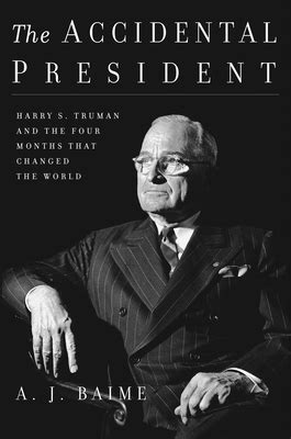The Accidental President: Harry S