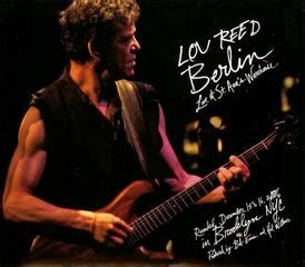 ★LOU REED 「BERLIN: LIVE AT ST.ANN'S WAREHOUSE」 - 廃盤日記(増補
